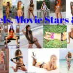 Models, Movie Stars & Music